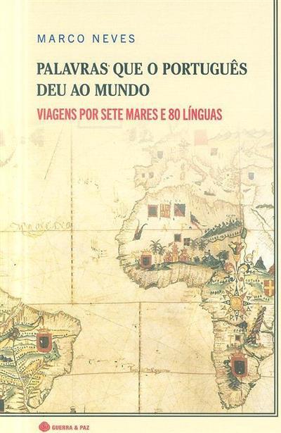 Palavras que o português deu ao mundo (Marco Neves)