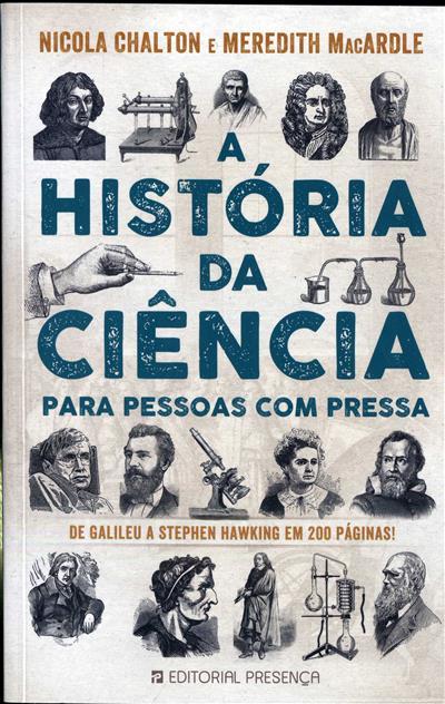 A história da ciência para pessoas com pressa (Nicola Chalton, Meredith MacArdle)
