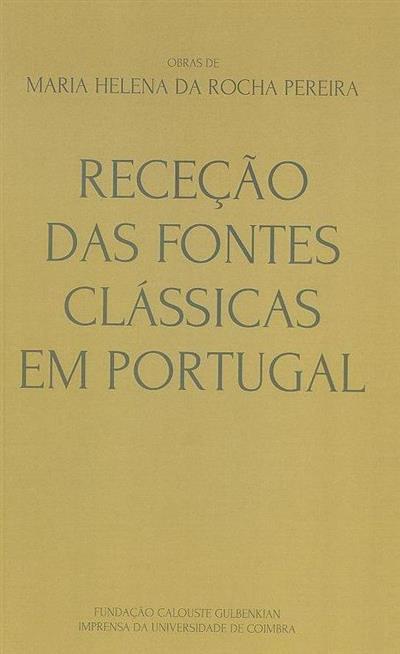 Receção das fontes clássicas em Portugal (Maria Helena da Rocha Pereira)
