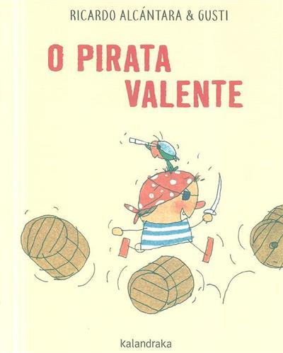 O pirata valente (Ricardo Alcántara)