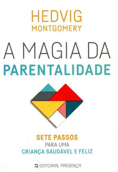A magia da parentalidade (Hedvig Montgomery)
