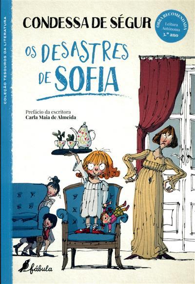 Os desastres de Sofia (Condessa de Ségur)