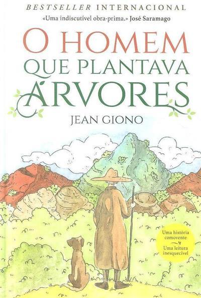 O homem que plantava árvores (Jean Giono)