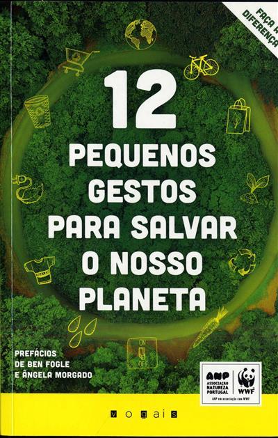12 pequenos gestos para salvar o nosso planeta (Emily Beament)