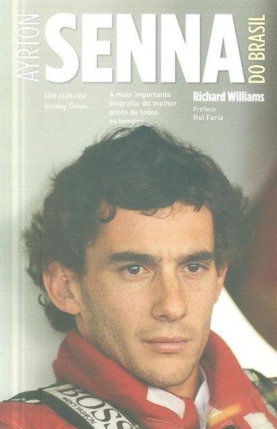 Ayrton Senna do Brasil (Richard Williams)