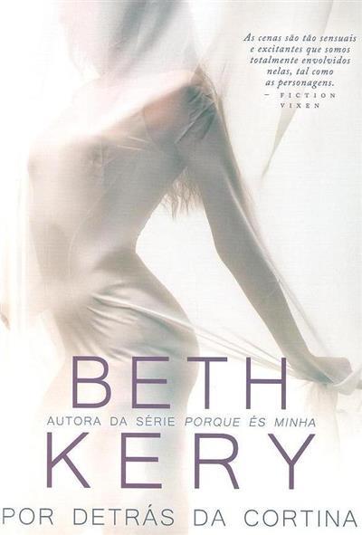 Por trás da cortina (Beth Kery)