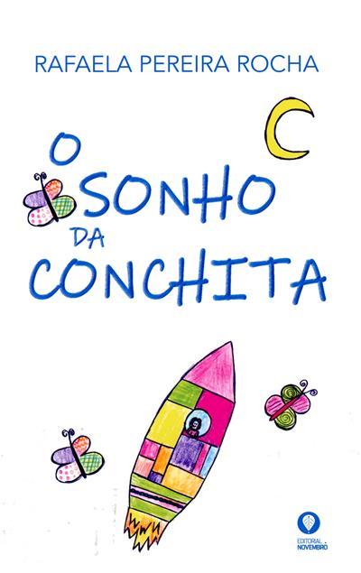 O sonho da Conchita (Rafaela Pereira Rocha)