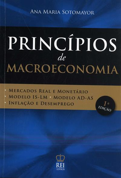 Princípios de macroeconomia (Ana Maria Sotomayor)