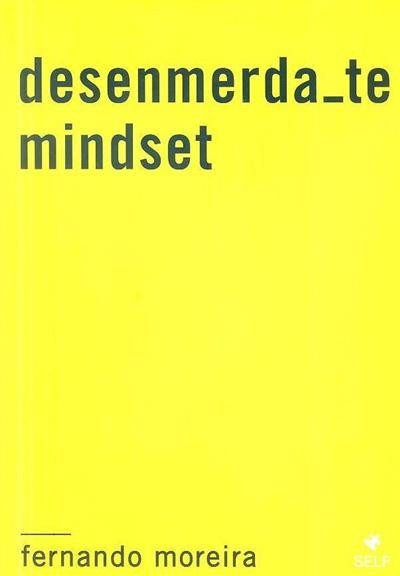 Desenmerda_te mindset (Fernando Moreira)