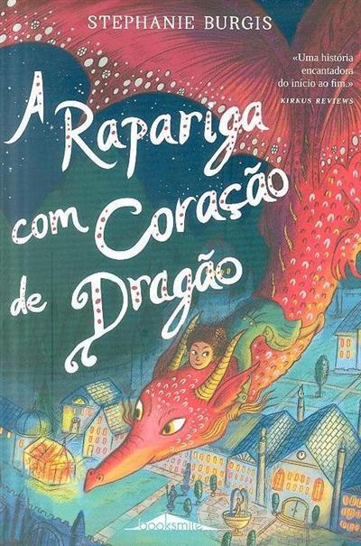 A rapariga com coração de dragão (Stephanie Burgis)