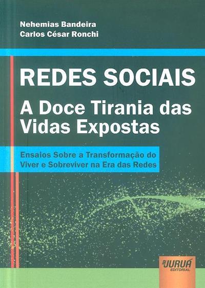 Redes sociais (Nehemias Bandeira, Carlos César Ronchi)