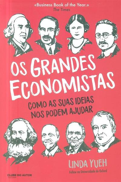 Os grandes economistas (Linda Yueh)