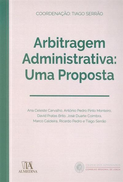 Arbitragem administrativa (Ana Celeste Carvalho... [et al.])