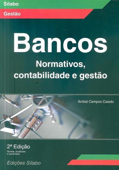 Bancos (Aníbal Campos Caiado)