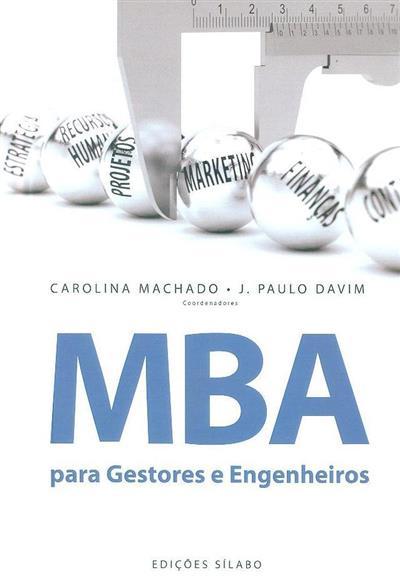 MBA para gestores e engenheiros (coord. Carolina Machado, J. Paulo Davim)