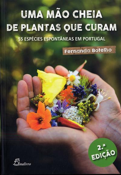Uma mão cheia de plantas que curam (Fernanda Botelho)