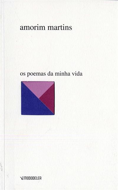 Os poemas da minha vida ([compil.] Amorim Martins)