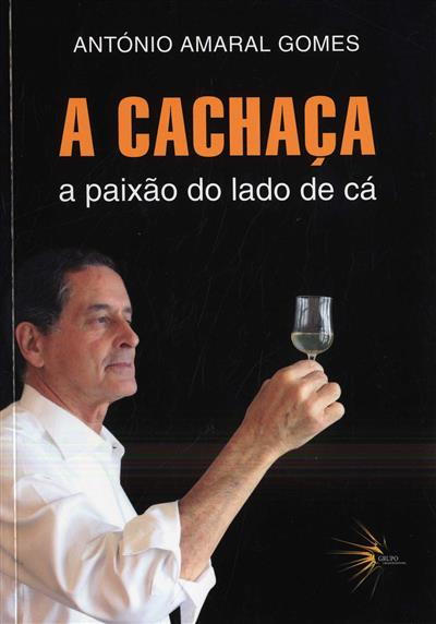 A cachaça (António Amaral Gomes)
