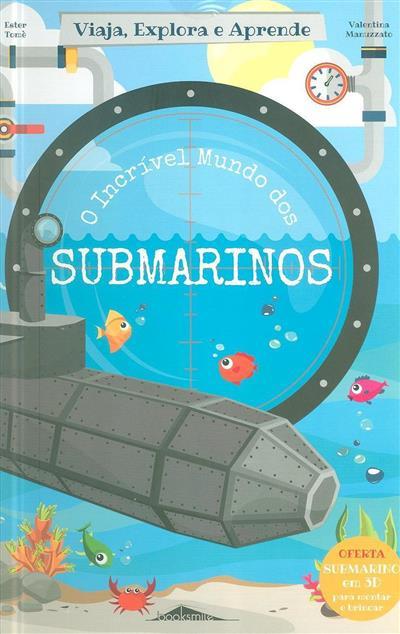 O incrível mundo dos submarinos (Ester Tomè)