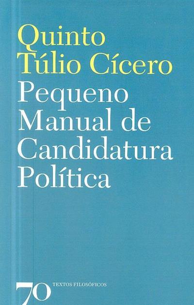 Pequeno manual de candidatura política (Marco Túlio Cícero)