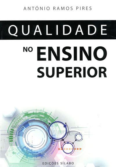 Qualidade no ensino superior (António Ramos Pires)