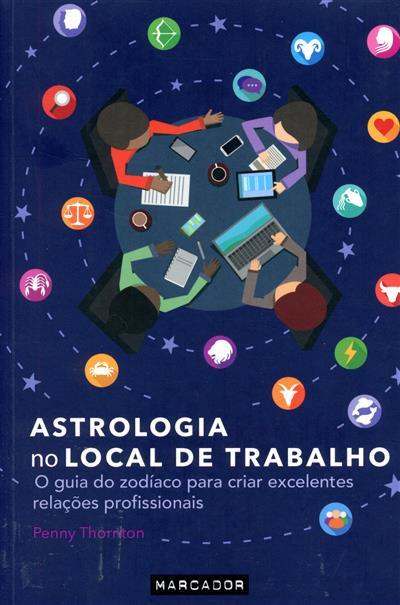 Astrologia no local de trabalho (Penny Thornton)