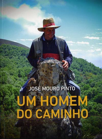Um homem do caminho (José Mouro Pinto)
