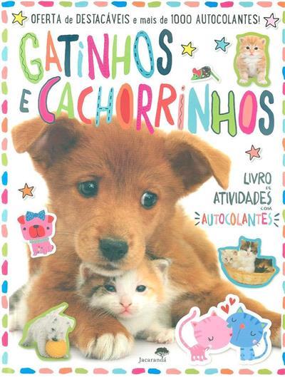 Gatinhos e cachorrinhos