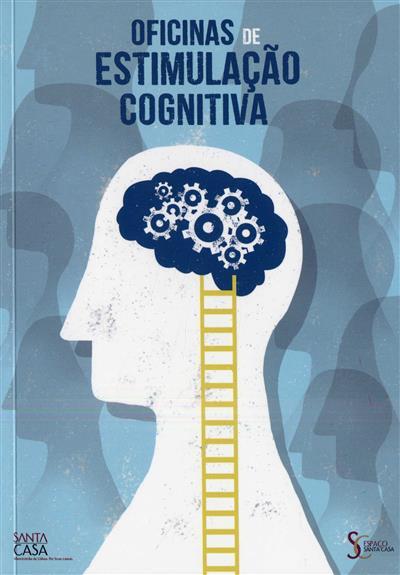 Oficinas de estimulação cognitiva (Santa Casa da Misericórdia de Lisboa)