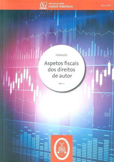 Aspetos fiscais dos direitos de autor (José Alberto Pinheiro Pinto, Cristina Pinto)