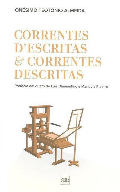 Correntes d'escritas & correntes descritas (Onésimo Teotónio de Almeida)