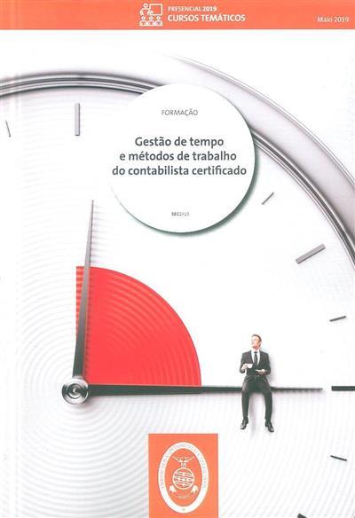 Gestão de tempo e métodos de trabalho do contabilista certificado (Filipa Matias Magalhães)