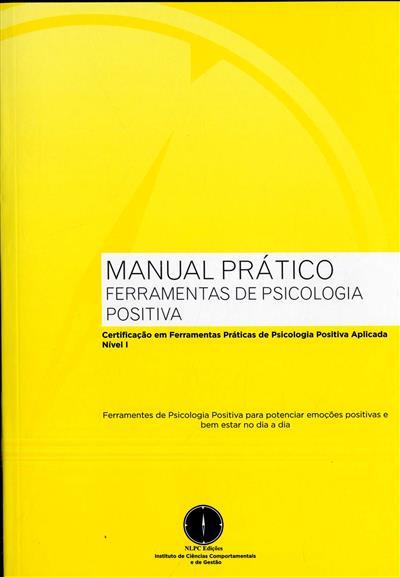 Certificação em ferramentas práticas de psicologia positiva aplicada, nível 1