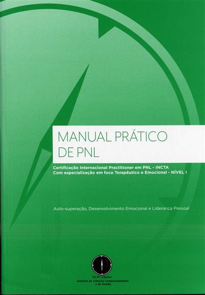 Certificação internacional practitioner em PNL - INCTA com especialização em foco terapêutico e emocional, nível 1