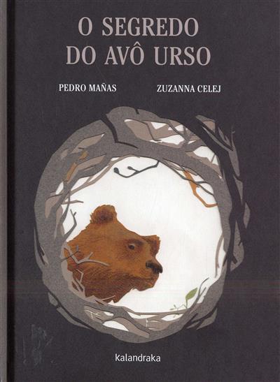 O segredo do avô urso (Pedro Mañas,  Zuzanna Celej)
