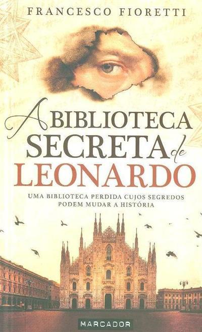 A biblioteca secreta de Leonardo (Francesco Fioretti)