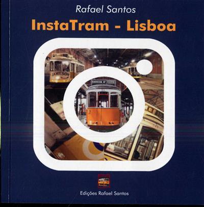 InstaTram-Lisboa (Rafael Santos)