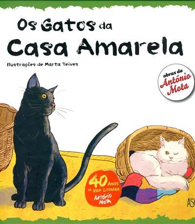 Os gatos da casa amarela (António Mota)