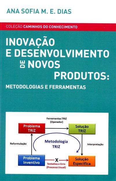 Inovação e desenvolvimento de novos produtos (Ana Sofia M. E. Dias)