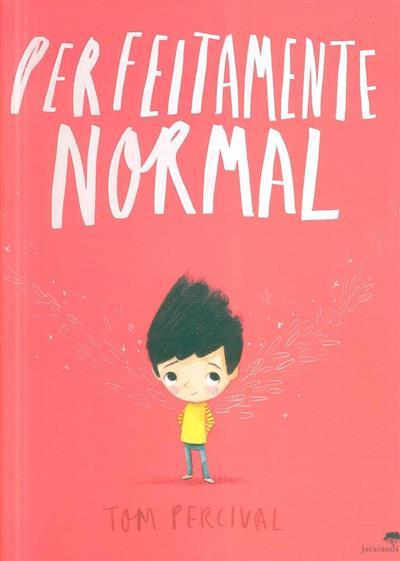 Perfeitamente normal (Tom Percival)