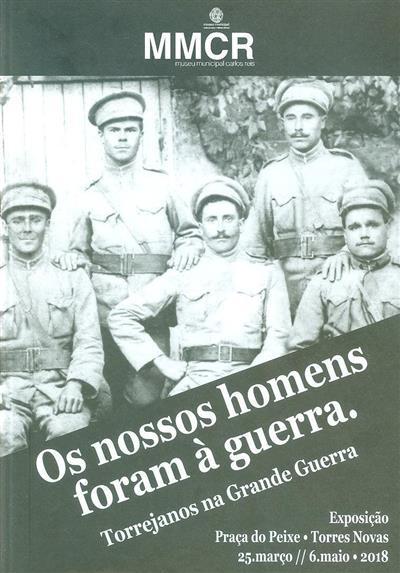 Os nossos homens foram à guerra (Ana Maria Marques)