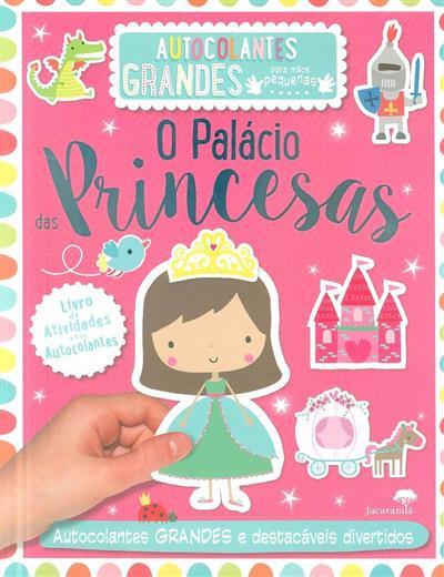 O palácio das princesas (il. Dawn Machell)