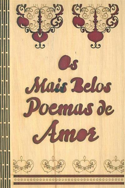 Os mais belos poemas de amor da literatura portuguesa (org. Lucas Palma)
