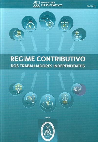 Regime contributivo dos trabalhadores independentes (Paulo Marques... [et al.])