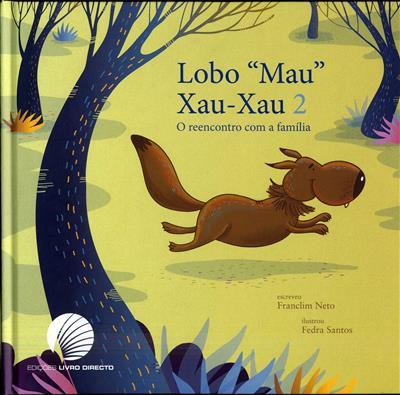 """Lobo """"mau"""" Xau-Xau 2 (Franclim Neto)"""