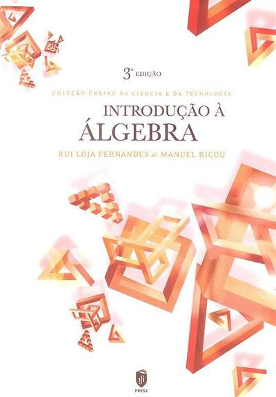 Introdução à álgebra (Rui Loja Fernandes, Manuel Ricou)