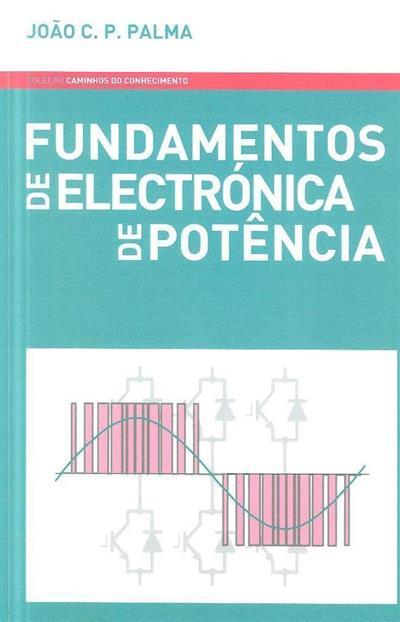 Fundamentos de electrónica de potência (João C. P. Palma)
