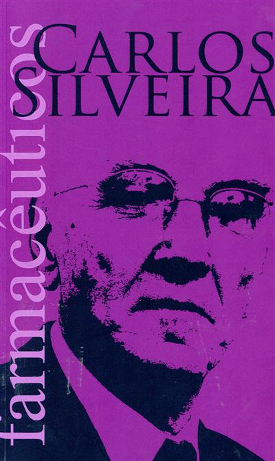 Carlos Silveira (textos Ana Paula Martins... [et al.])