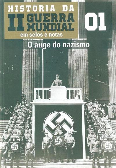 História da II guerra mundial em selos e notas (textos Ángel Bahamonde Magro, Julio Martín Alarcón)