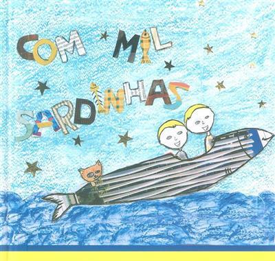 Com mil sardinhas! (coord. Maria do Céu Gaspar, Patrícia Martins)